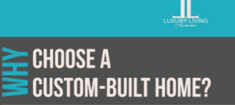 Why Choose a Custom Built Home?